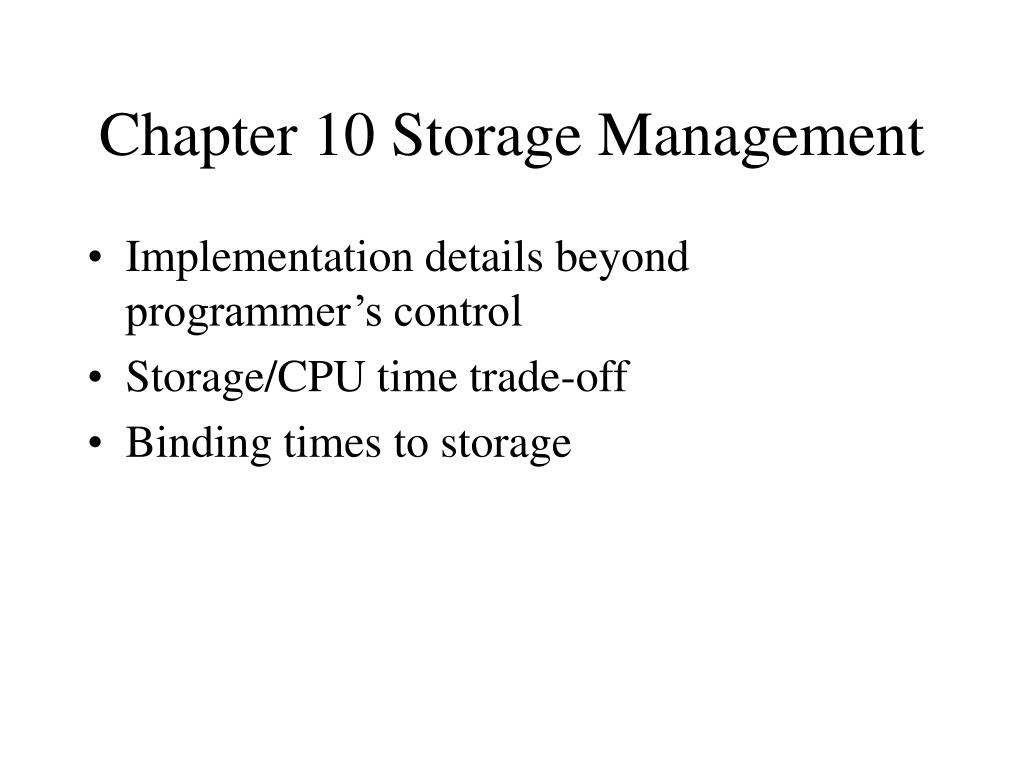chapter 10 storage management l.
