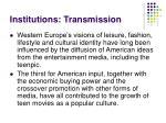 institutions transmission11