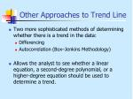 other approaches to trend line