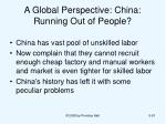 a global perspective china running out of people