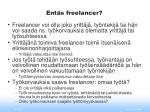 ent s freelancer