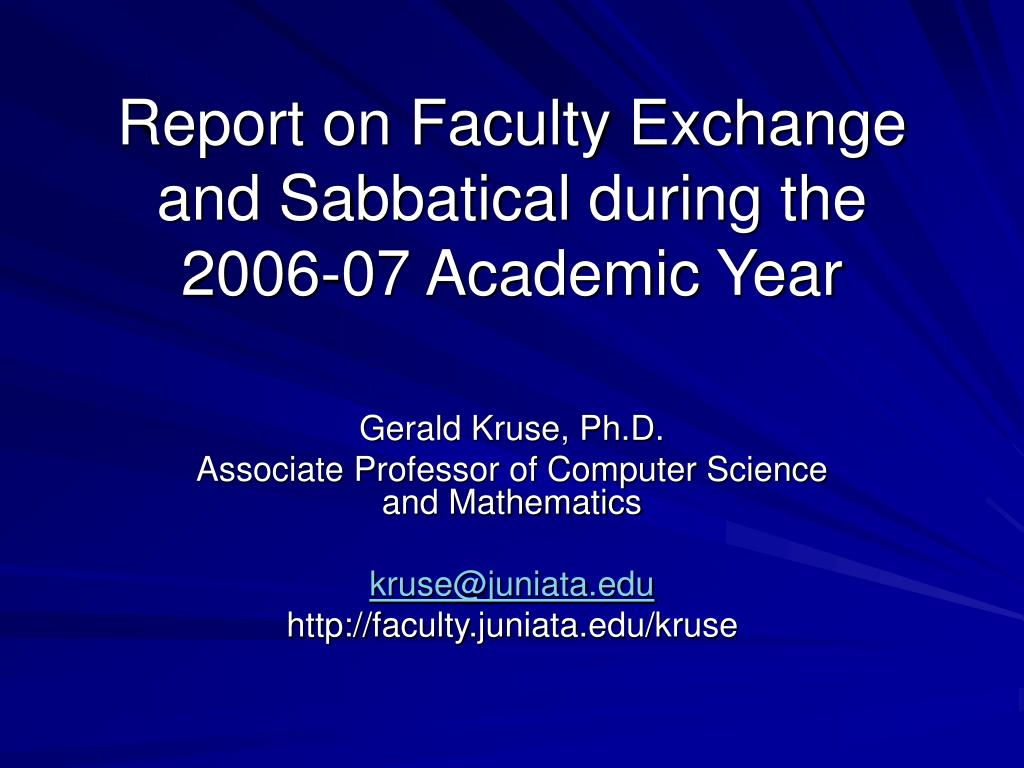 report on faculty exchange and sabbatical during the 2006 07 academic year l.