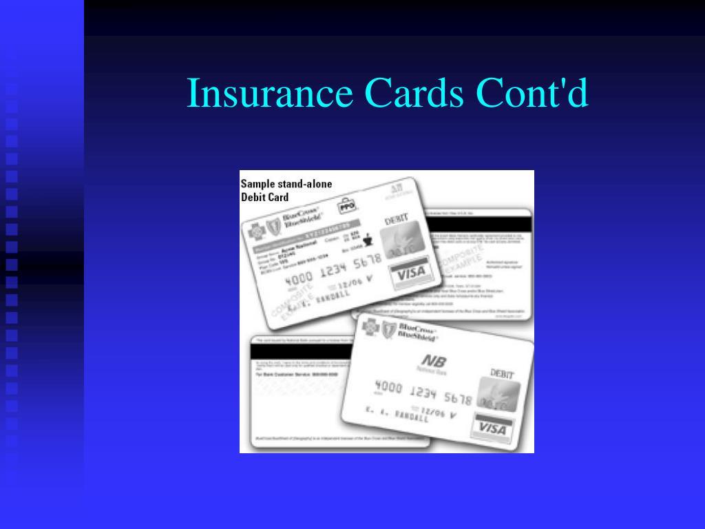 Insurance Cards Cont'd