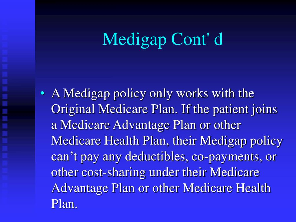 Medigap Cont' d