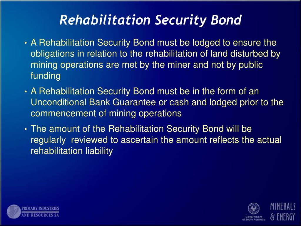 Rehabilitation Security Bond