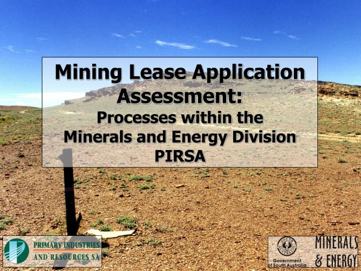 Mining Lease Application Assessment: