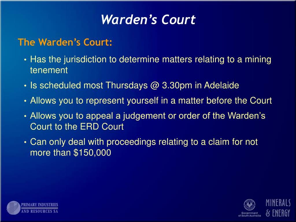 Warden's Court