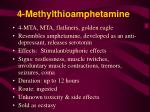 4 methylthioamphetamine