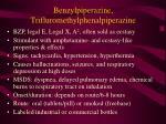 benzylpiperazine trifluromethylphenalpiperazine