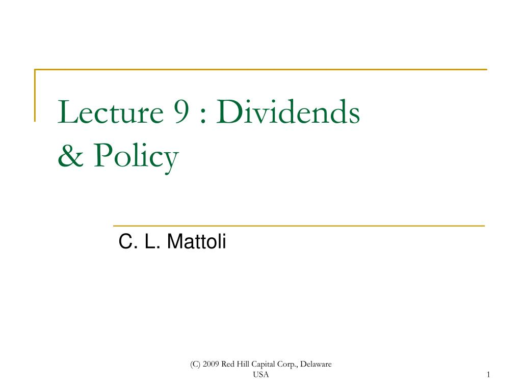 lecture 9 dividends policy l.