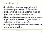 low dividends43