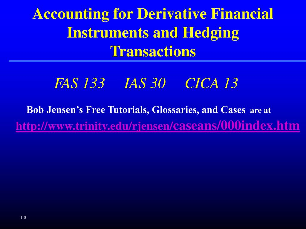 accounting for derivative financial instruments and hedging transactions l.