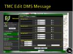 tmc edit dms message