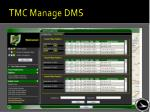 tmc manage dms