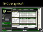 tmc manage har