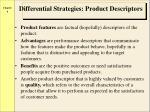differential strategies product descriptors