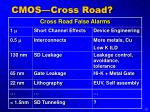 cmos cross road