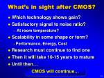 what s in sight after cmos