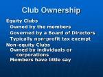club ownership