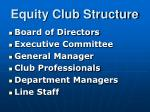 equity club structure