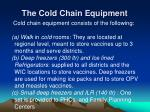 the cold chain equipment