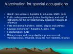 vaccination for special occupations