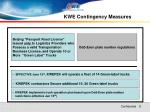 kwe contingency measures