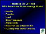 proposed 21 cfr 192 pbn premarket biotechnology notice