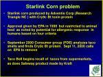 starlink corn problem