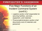 five major functions of an incident command system cont d