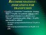 r ecommendations indications for transfusion39