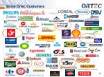 some ortec customers