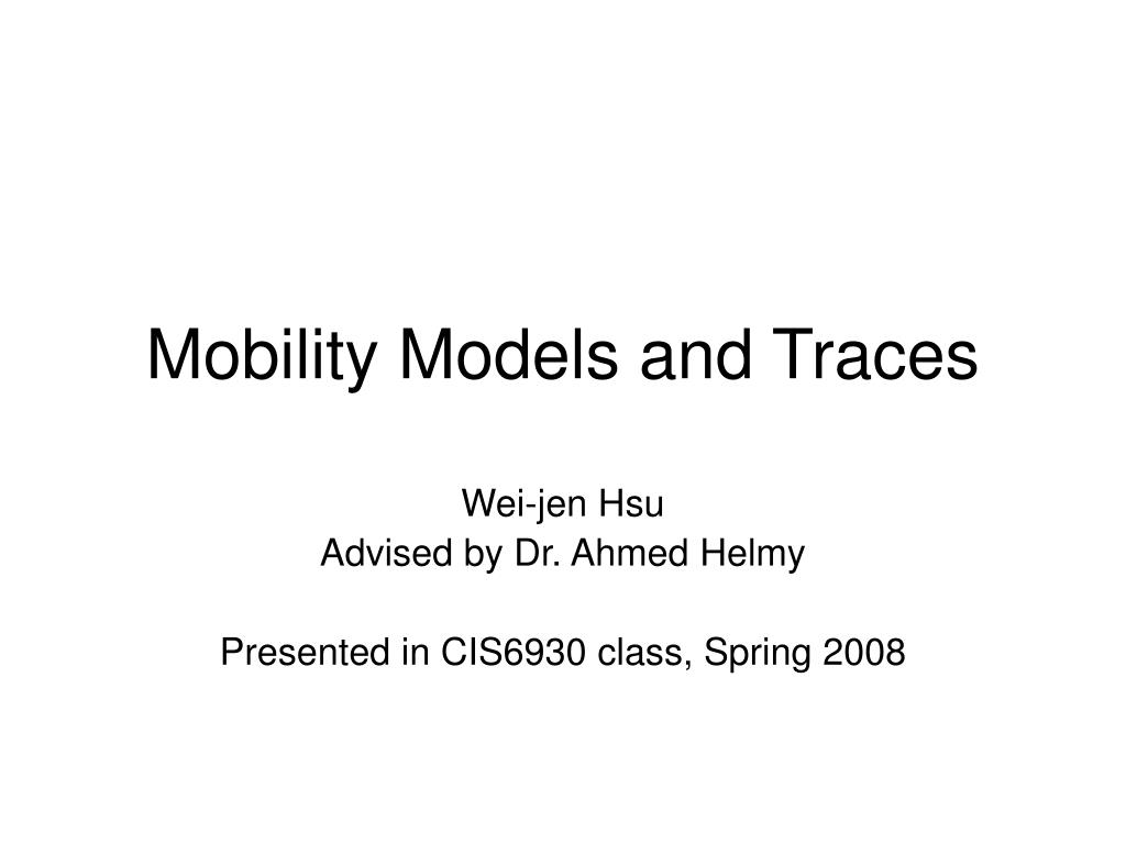 mobility models and traces l.