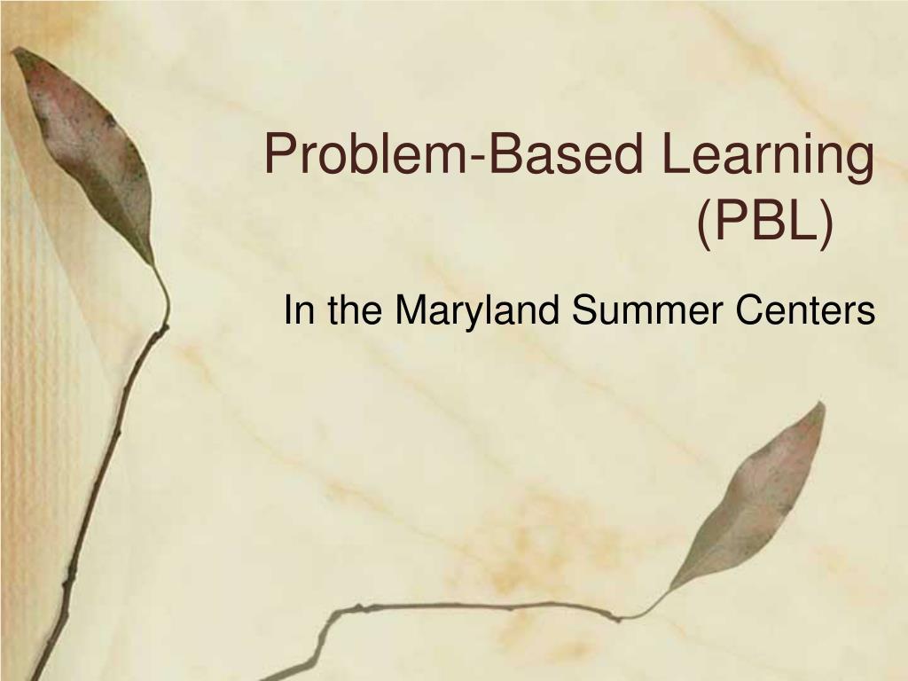 problem based learning pbl l.
