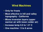 wind machines