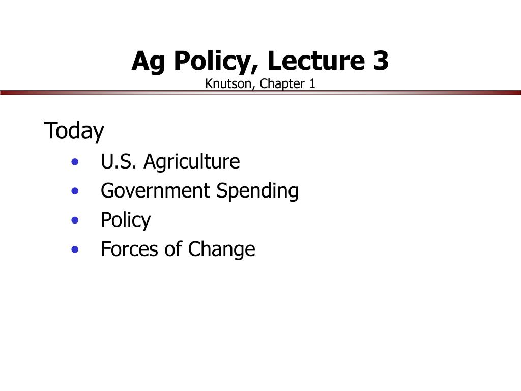 ag policy lecture 3 knutson chapter 1 l.