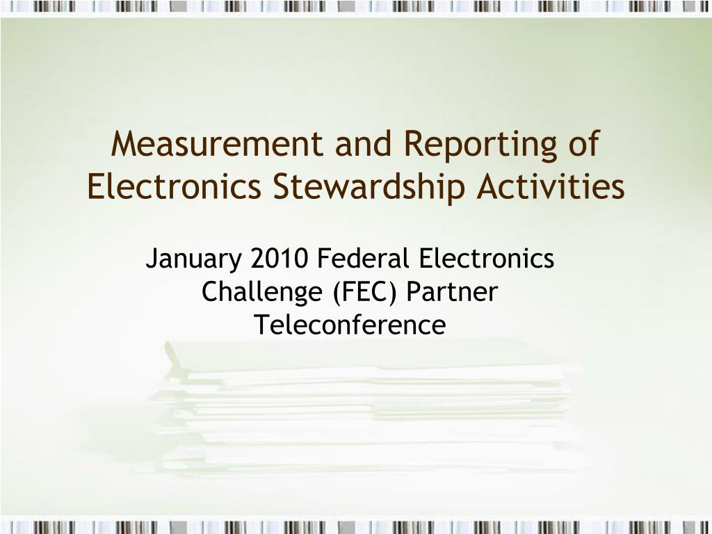 measurement and reporting of electronics stewardship activities l.