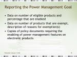 reporting the power management goal