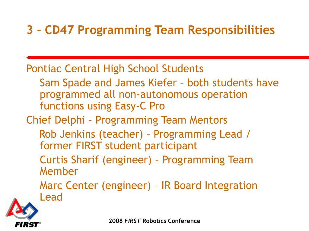 3 - CD47 Programming Team Responsibilities
