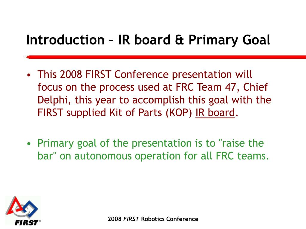 Introduction – IR board & Primary Goal