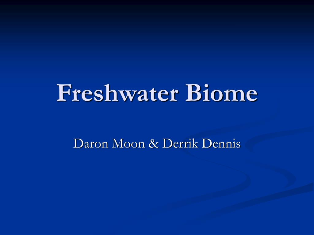 freshwater biome l.