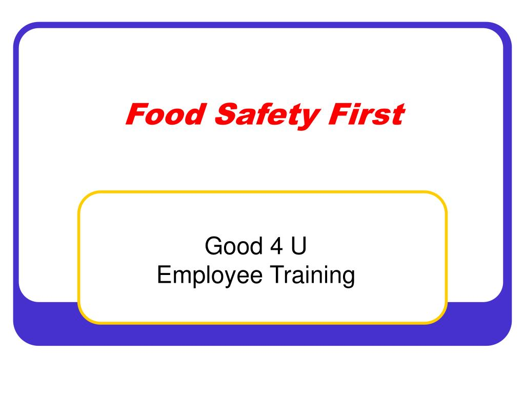 food safety first l.