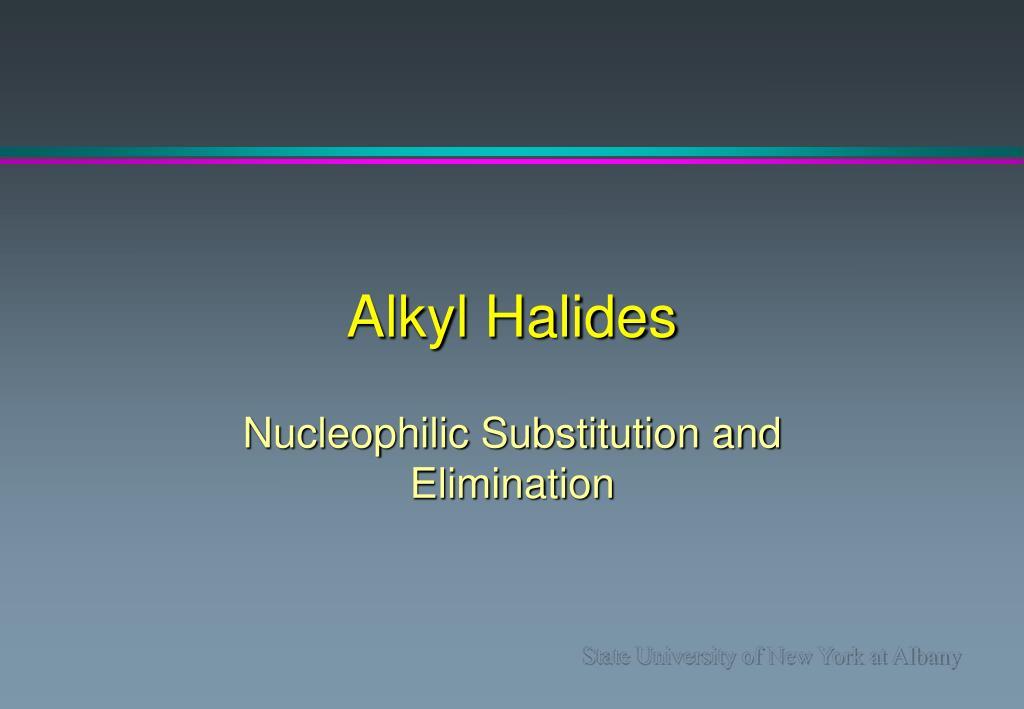 alkyl halides l.