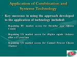 application of combination and systems technology