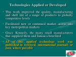 technologies applied or developed12