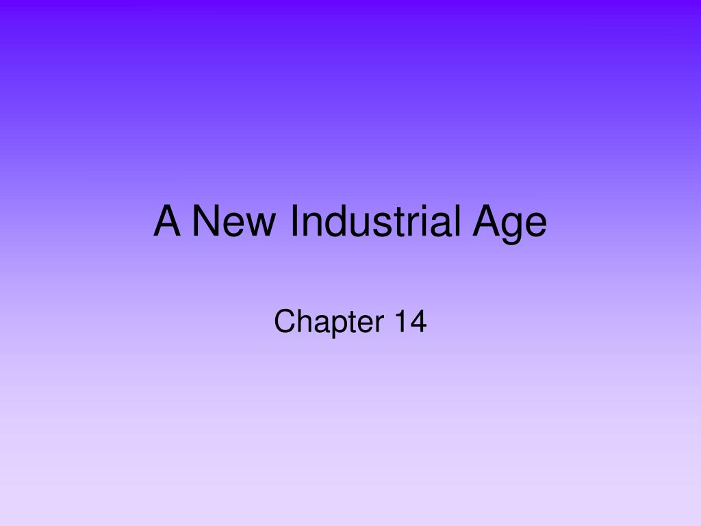 a new industrial age l.