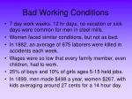bad working conditions