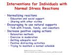 interventions for individuals with normal stress reactions