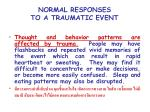 normal responses to a traumatic event13