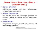 severe stress reactions after a disaster cont